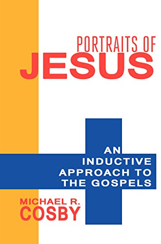 - Portraits of Jesus: An Inductive Approach to the Gospels