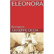 ELEONORA: Romanzo (Italian Edition)