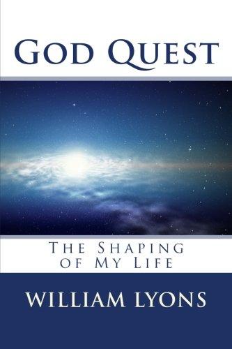 God Quest: The Shaping of My Life pdf epub