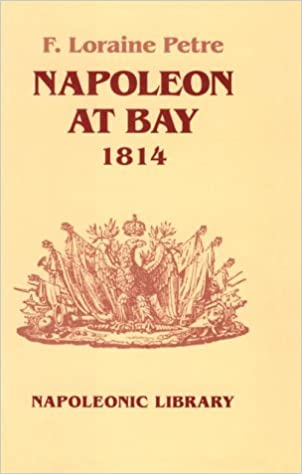Book Napoleon at Bay, 1814 (Napoleonic Library)