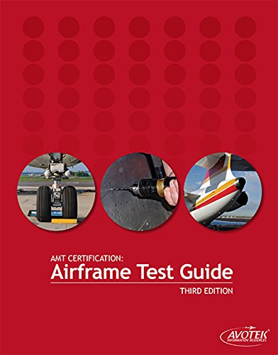 AMT Certification: Airframe Test Guide