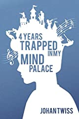 4 Years Trapped in My Mind Palace Paperback