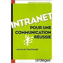 INTRANET : POUR UNE COMMUNICATION RÉUSSIE