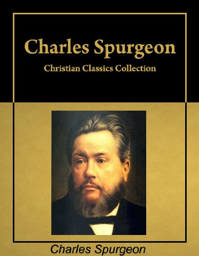 Christian Classics: Six books by Charles Spurgeon