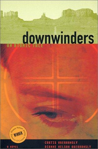 Read Online Downwinders : An Atomic Tale PDF