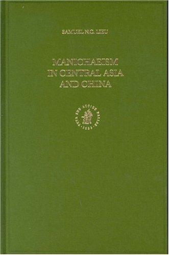 Manichaeism in Central Asia and China (NAG HAMMADI AND MANICHAEAN STUDIES)