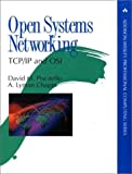 img - for Open Systems Networking: Tcp/Ip and Osi (Addison-Wesley Professional Computing) book / textbook / text book