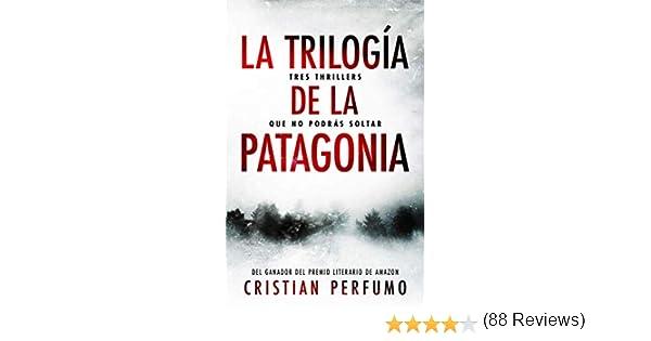 La trilogía de la Patagonia: Tres thrillers que no podrás soltar ...