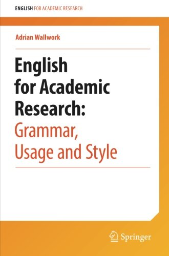 English for Academic Research: Grammar, Usage and Style