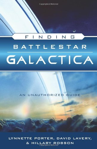 Download Finding Battlestar Galactica: An Unauthorized Guide pdf
