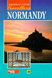 Normandy (Thomas Cook Travellers)