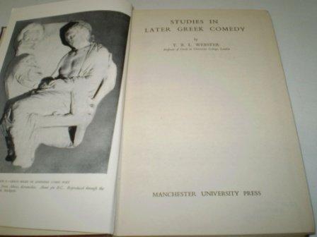 Studies in Later Greek Comedy