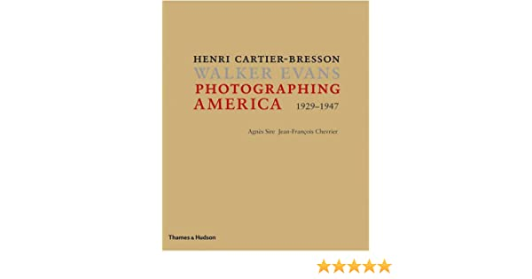 Amazon photographing america henri cartier bresson walker amazon photographing america henri cartier bresson walker evans 9780500543702 agns sire books fandeluxe Images