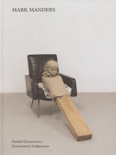 Mark Manders: Parallel Occurrences, Documented Assignments (Walker Art Centre, Minneapolis: Exhibition Catalogues) by Peter Eleey - Shopping Mall Minneapolis