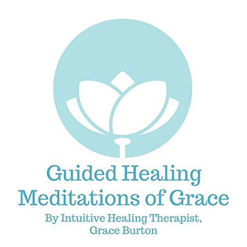 Guided Healing Meditations of ...