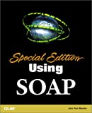 Using SOAP, John Paul Mueller, 0789725665