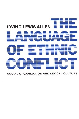 The Language of Ethnic Conflict by Columbia University Press
