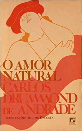 O amor é natural, por carlos drumoond clube de autores.