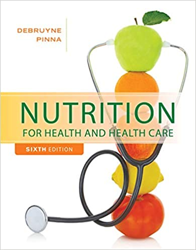 Nutrition For Health And Healthcare 9781305627963 Medicine