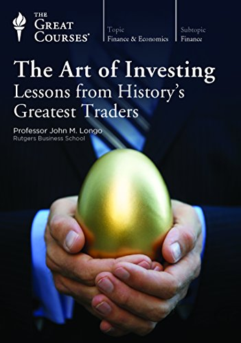 The Great Courses  The Art Of Investing  Lessons From History S Greatest Traders