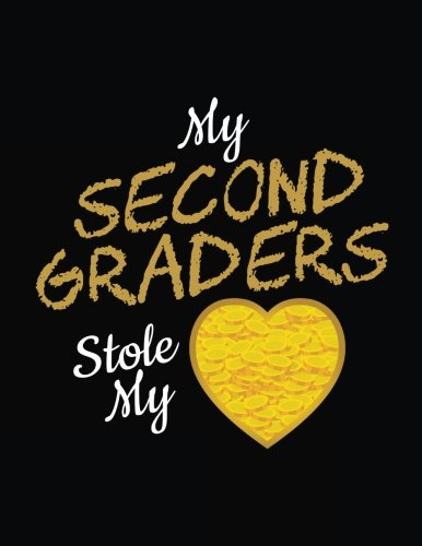 My Second Graders Stole My: Heart, St Patricks Day Teachers Gift, Blank Lined Journal Notebook For Kids (8.5x11)