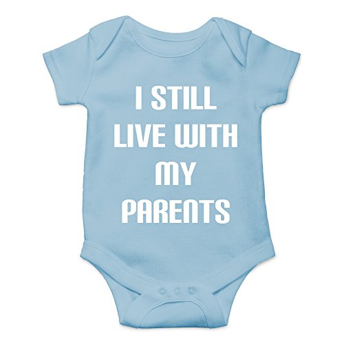 - Crazy Bros Tee's I Still Live with My Parents Funny Cute Novelty Infant One-Piece Baby Bodysuit (Newborn, Light Blue)