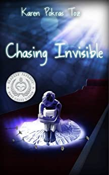 Chasing Invisible by [Toz, Karen Pokras]