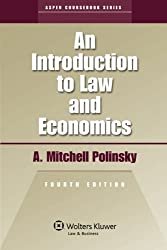 An Introduction To Law & Economics 4th Edition (Aspen Coursebook)