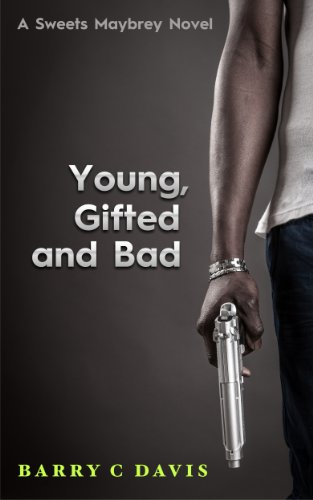 Young Gifted And Bad Sweets Maybrey Book 2 By Barry C Davis