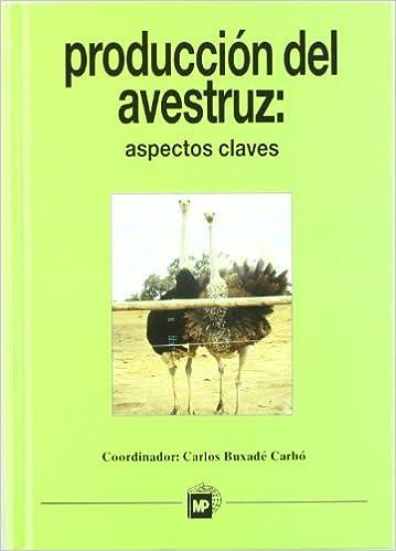 Producción del avestruz: Aspectos claves.