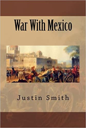 The war with Mexico (1919) Volume: 1