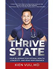 Thrive State: Your Blueprint for Optimal Health, Longevity, and Peak Performance