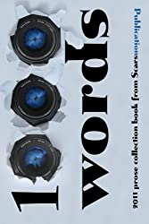 1000 words: 2011 prose collection book from Scars Publications