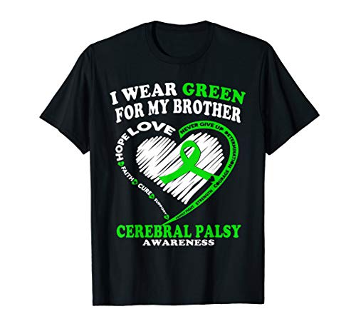 (Cerebral Palsy Shirt - I Wear Green For My)
