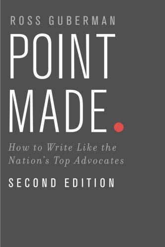 Point Made: How to Write Like the Nation's Top Advocates cover