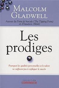 Les prodiges par Malcolm Gladwell
