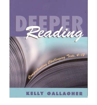 Download [(Deeper Reading: Comprehending Challenging Texts, 4-12 )] [Author: Kelly Gallagher] [Oct-2004] pdf epub