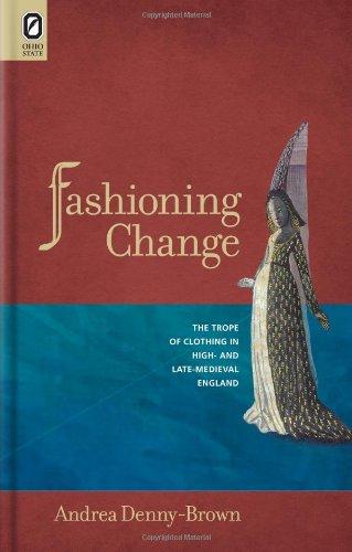 15th Century Costumes England - Fashioning Change: The Trope of Clothing