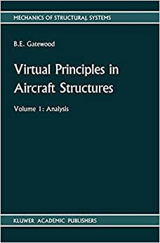 virtual-principles-in-aircraft-structures-mechanics-of-structural-systems-v-1