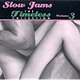 Slow Jams: Timeless Collection 3