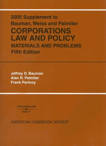 2005 supplement to corporations law and policy materials and problems 5th ed american casebooks.html