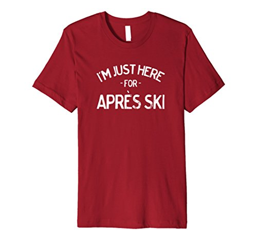 Price comparison product image Womens Skiing Just Here for Apres Ski Premium Tshirt for Skiers Small Cranberry