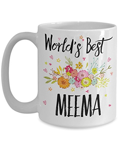 Meema Mug - World's Best Meema - Best Meema Ever - A Thank You Or Appreciation Gift - Coffee Cup In 11oz Or 15oz Sizes