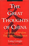 The Great Thoughts of China, Congjie Liang, 0471027510