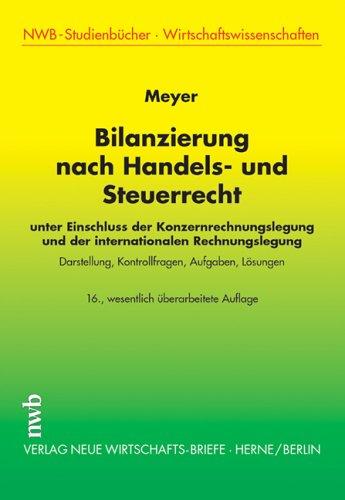 Bilanzierung nach Handels- und Steuerrecht Taschenbuch – 2005 Claus Meyer 3482477868 MAK_MNT_9783482477867 Handels- und Wirtschaftsrecht