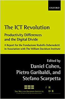 The ICT Revolution: Productivity Differences and the Digital Divide