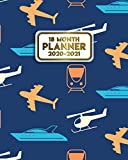 18 Month Planner 2020-2021: Nifty Daily Organizer & Agenda with Weekly & Monthly Spread Views, Motivational Quotes, To-Do s, Notes & Vision Boards (January 2020 - July 2021) - Airplane & Train Pattern