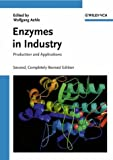 Enzymes in Industry : Production and Applications, Gerhartz, 3527295925
