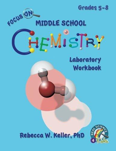 Focus On Middle School Chemistry Laboratory Workbook