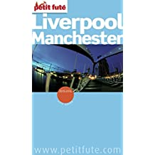 Liverpool - Manchester 2015/2016 Petit Futé (City Guide)